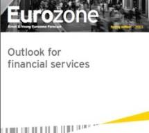 Previziuni pentru sectorul serviciilor financiare din Zona Euro