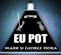 Eu Pot – noul single Mark si George Hora