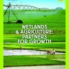 "Ziua Mondiala a Zonelor Umede 2014: ""Zonele Umede si Agricultura"""