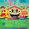 CASUTA PITICILOR – Editia a VI-a. Spectacole si ateliere pentru copii