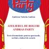 """Volumul """"Atelierul de Roluri Andras Party"""", autor Andreea Valeria Andras"""