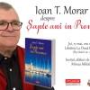 Ioan T. Morar despre Șapte ani în Provence la Timișoara