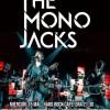 Concert The Mono Jacks in Hard Rock Cafe