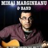 Mihai Margineanu in concert pe 23 mai