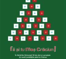 SOCIAL / Librăriile Cărtureşti participă la campania Fii şi tu Moş Crăciun