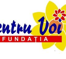 SOCIAL / Fundaţia Pentru voi a strâns peste 35.000 de lei