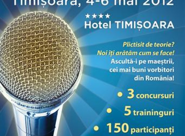 Concursul national de discursuri va avea loc la Timisoara in perioada 4-6 mai