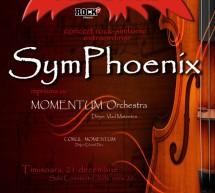 Evenimentul SymPhoenix, readus la Timisoara