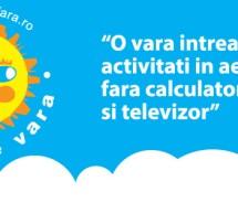 O vara intreaga cu activitati in aer liber, fara calculator si televizor, pentru copii