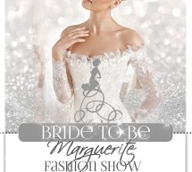 Marguerite Bride to Be Fashion Show