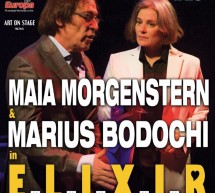 Elixir cu Maia Morgenstern & Marius Bodochi