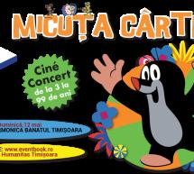 """""""Micuța Cârtiță"""": cine-concert pentru toată familia"""