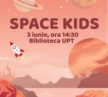 """Space Kids"" la Biblioteca UPT"