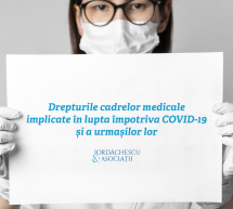 Drepturile cadrelor medicale implicate în lupta împotriva COVID-19 și a urmașilor lor