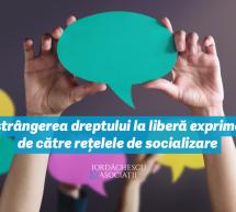 Comunicat de presă: Restrângerea dreptului la liberă exprimare de către rețelele de socializare