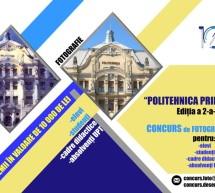"""Concursul """"Politehnica prin ochii mei!"""", ediția a II-a, cu premii de 10.000 de lei"""